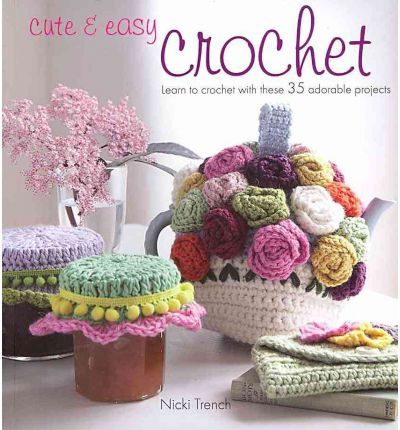 Learn how to crochet and create 35 adorable projects at the same time. Expert crafter Nicki Trench, a crochet teacher and author with over 20 years' experience, has designed a series of patterns that will guide you through those initial stitches to producing beautiful projects incorporating a wide range of crochet techniques. Crochet Know-how explains all the stitches with clear step-by-step artwo