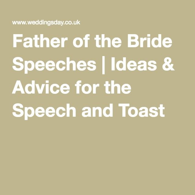 1000 Ideas About Father Of Bride Speech On Pinterest