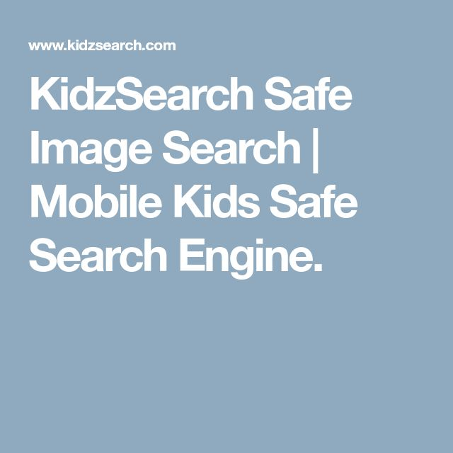 KidzSearch Safe Image Search | Mobile Kids Safe Search Engine.