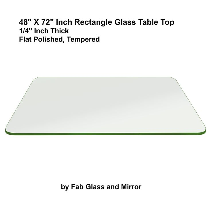 48 X 72 Glass Table Top
