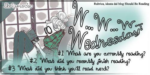 Libriamoci Sù: W...W...W...Wednesday #8