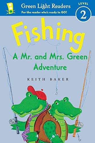 Fishing: A Mr. and Mrs. Green Adventure (Green Light Readers Level 2) Price:$12.99