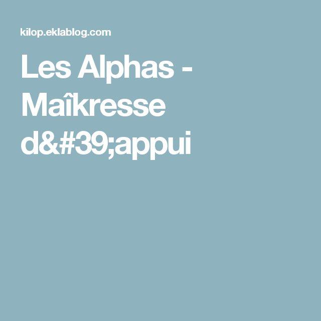 Les Alphas - Maîkresse d'appui