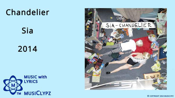Chandelier - Sia 2014 HQ Lyrics MusiClypz