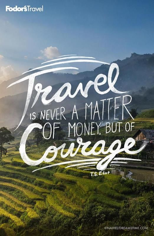 Go forth and have courageous adventures.