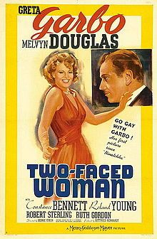 Two-Faced Woman (1941) is a romantic comedy made by Metro-Goldwyn-Mayer. The film stars Greta Garbo, in her final film role, and Melvyn Douglas, with Constance Bennett, Roland Young and Ruth Gordon. The movie is about a fashion magazine editor who marries a ski instructor and what befalls the couple when they settle in New York City.It was directed by George Cukor