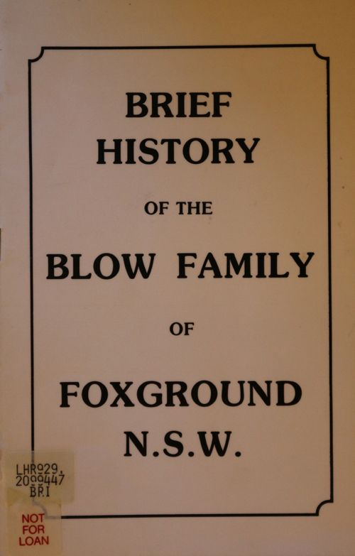 Brief history of the Blow Family of Foxground N.S.W.