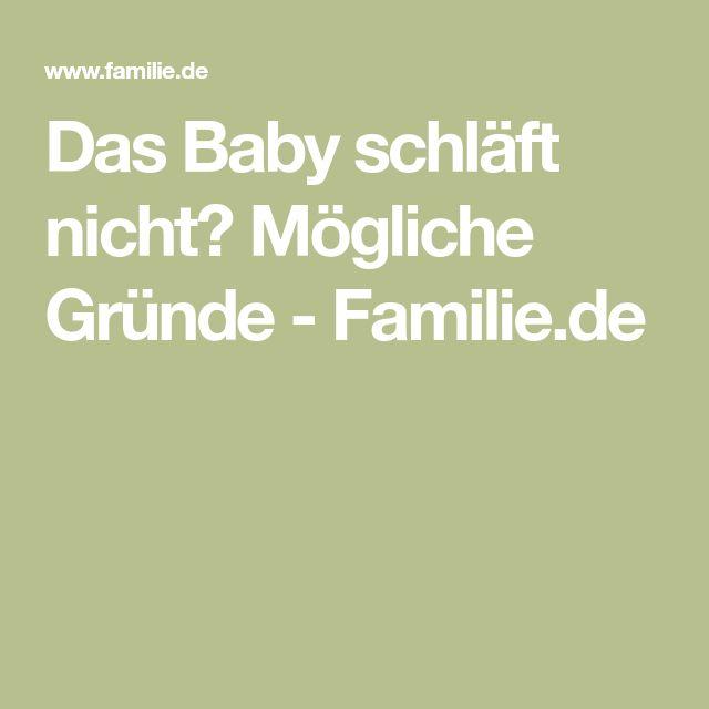 Das Baby schläft nicht? Mögliche Gründe - Familie.de