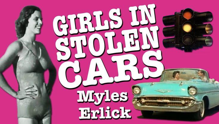 Myles Erlick - Girls In Stolen Cars (Original Song / Lyric Video)