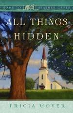 Home to Heather Creek SeriesWorth Reading, Book Worth, Heartwarming Book, Christian Fiction, Creek Series, Contemporary Fiction, Heather Creek, Things Hidden, 18Th Book