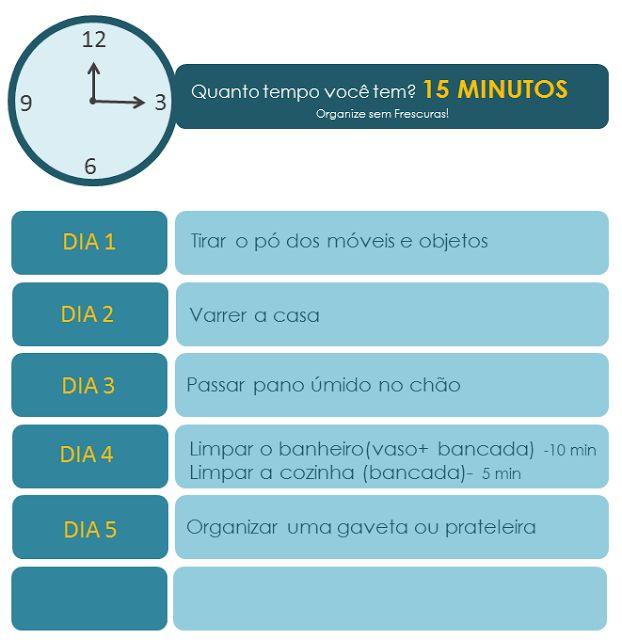 Organize sem Frescuras!: Plano de limpeza e organização da casa em etapas