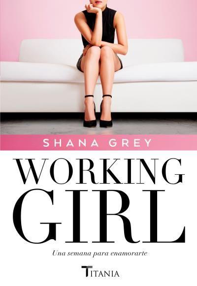 Working girl // Shana Grey // Titania