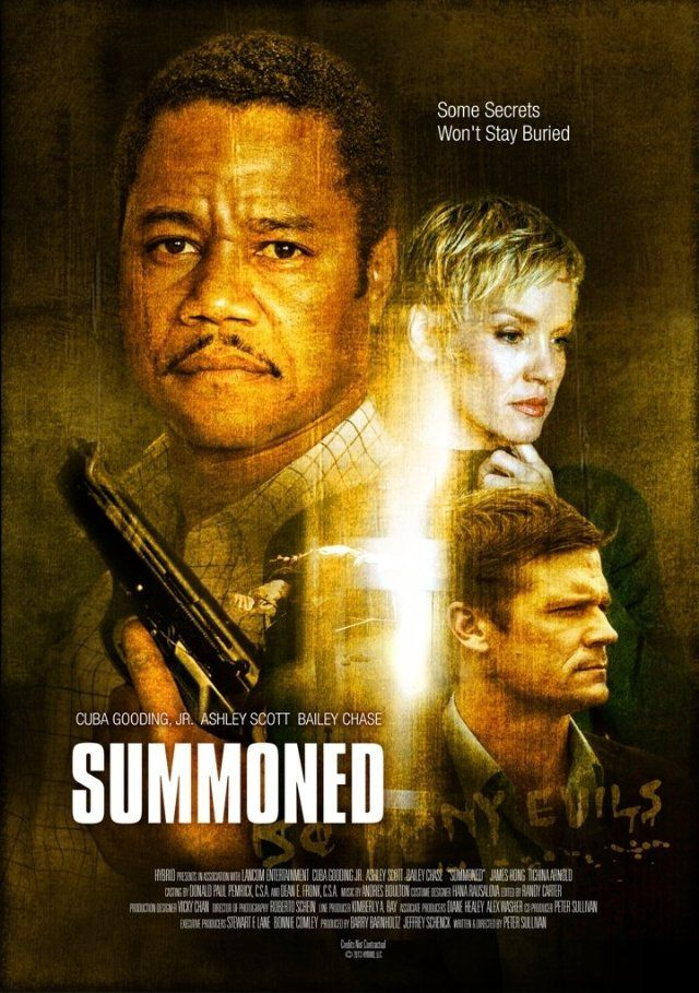 Summoned (2013) Cuba Gooding Jr. played the role of