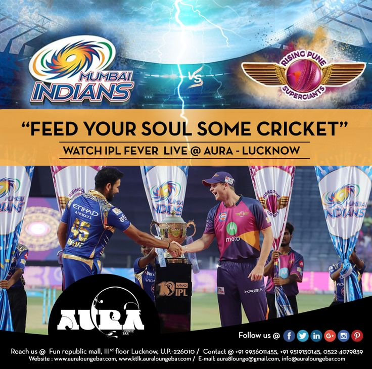 """Feed your soul some cricket""  Watch IPL Fever live @ Aura Bar #Aura, #Lounge, #Food,#Beer, #Party, #Celebrations #Songs, #Bar, #Restaurant,#Fun, #Weekend, #Sunday, #IPL #Final, #IPLFinal #LivePunjabiPlayPunjabi #SundayNight, #RisingPunevsMumbai #Lucknow, #India"