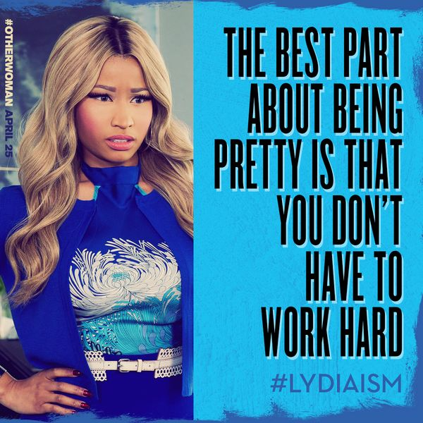 "Lydia (Nicki's character) in ""The Other Woman"". 
