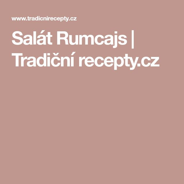 Salát Rumcajs | Tradiční recepty.cz