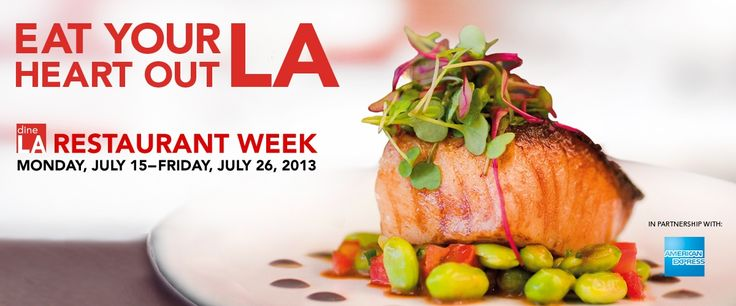 Feel and think better ... about dining! DineLA Restaurant Week | July 15 - July 26, 2013 is here! Greta shoestring (small sum of money) food prices even in Beverly Hills!