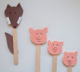 3 Little Pigs stick puppets.  I'd make them for lots of fairy tales, with enough characters that the kids could make write their own