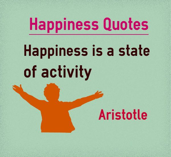 Aristotle Quotes On Happiness: 84 Best Images About Happiness Quotes On Pinterest