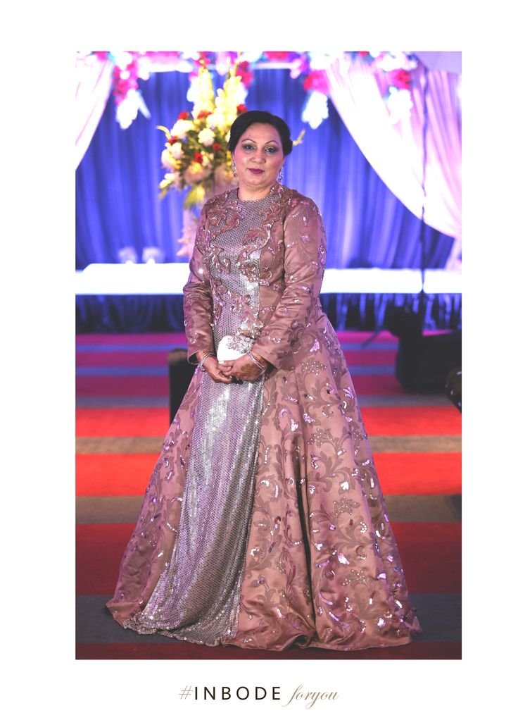 Mother of the Groom #Inbodeforyou #wedmegood #indianwedding #eveningwear #charukaarora #inbode #fashionforreal #fashionforyou #womenswear #mother #motherinlaw