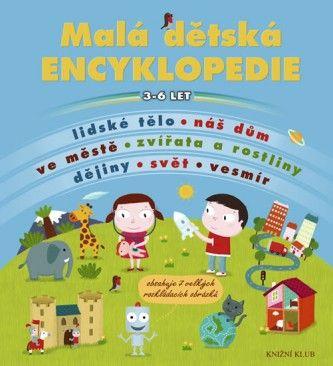 Malá dětská encyklopedie - - Megaknihy.cz