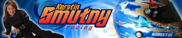 Kerstin Smutny Racing | Official Website for Kerstin Smutny, Up and Coming Pro NASCAR Driver