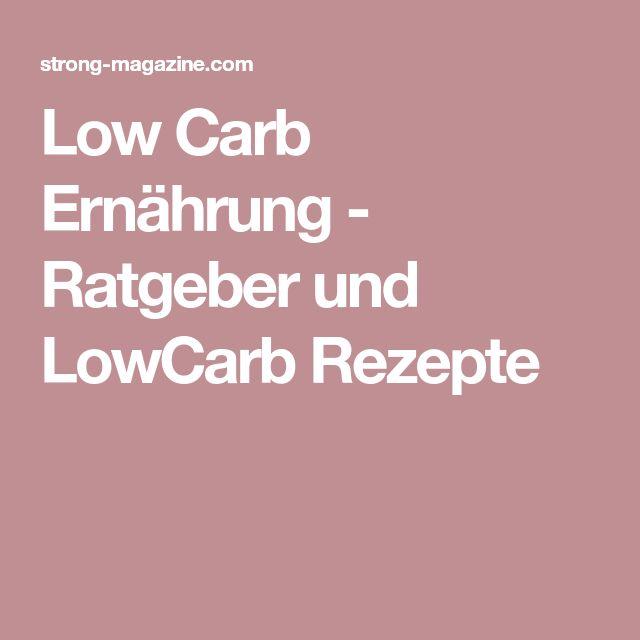 Low Carb Ernährung - Ratgeber und LowCarb Rezepte