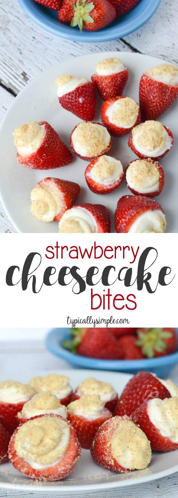 These no bake strawberry cheesecake bites are so simple, but so delicious and make a great dessert at parties or when you have the taste for a sweet treat!