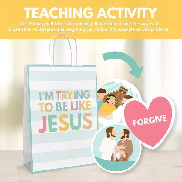 I Feel My Savior's Love When I Try to Be Like Jesus - Teaching Activity Ideas