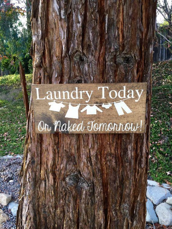 Laundry Today or Naked TomorrowLaundry Room by DodsonDecor on Etsy