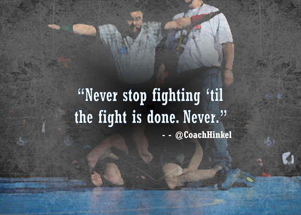 Never stop fighting