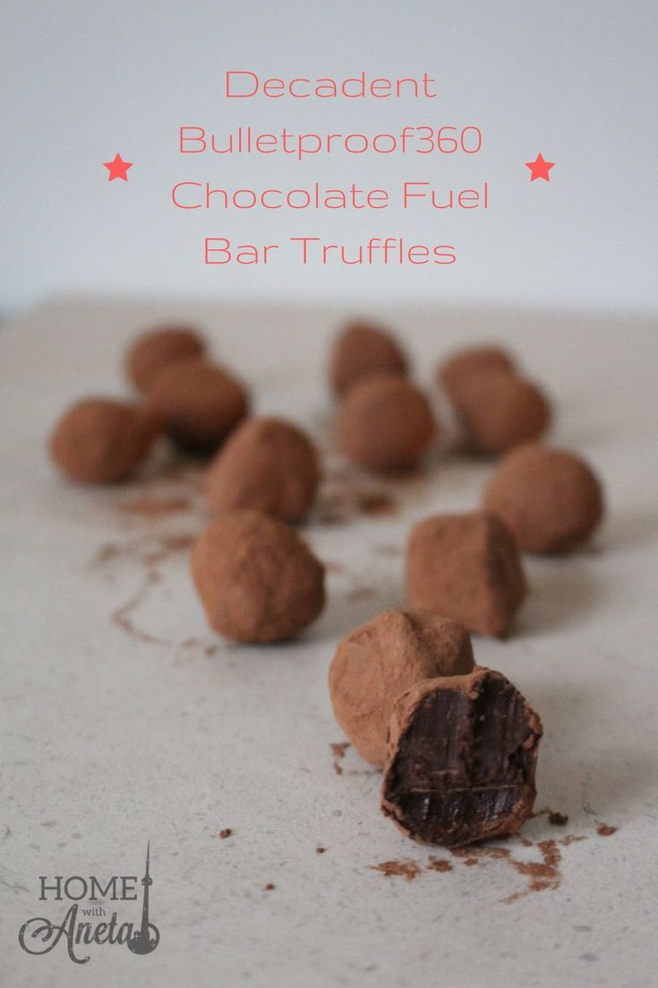 Visit www.homewithaneta.com for more Decadent Bulletproof360 Chocolate Fuel Bar Truffles #fuelyourawesome #ad