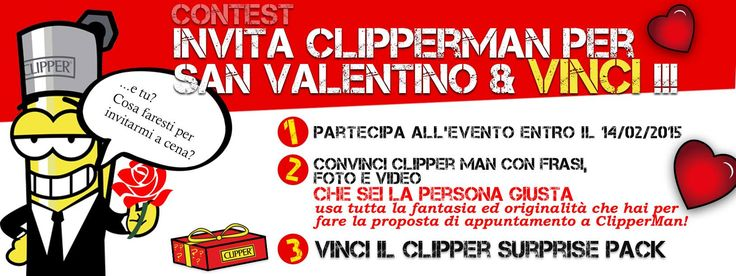 Contest CLIPPER ITALIA San Valentino 2015 Facebook! #clipper #clipperitalia