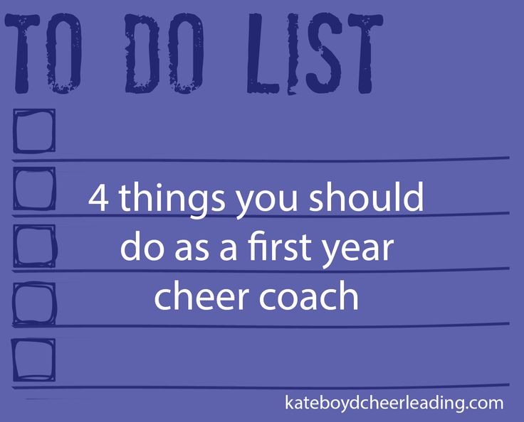 The first 4 things you should do as a first year cheer coach (#2 is my favorite) - kateboydcheerleading.com