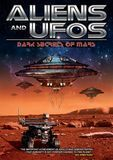 Aliens and UFOs: Dark Secrets of Mars [DVD] [2014]