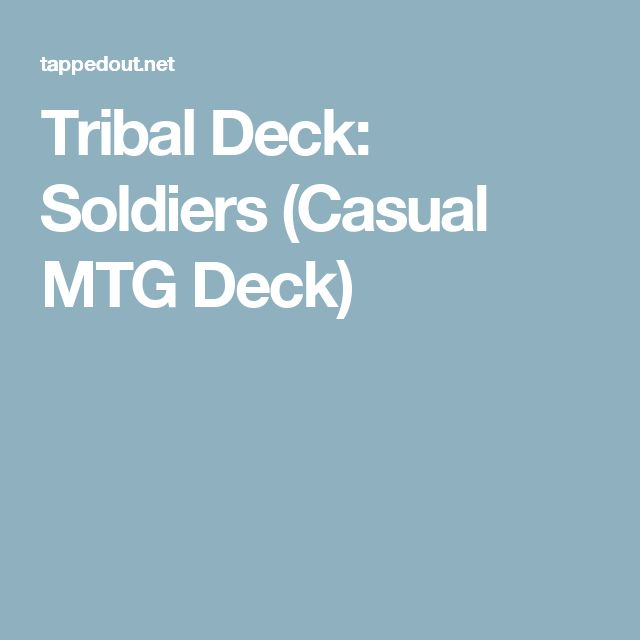 Tribal Deck: Soldiers (Casual MTG Deck)