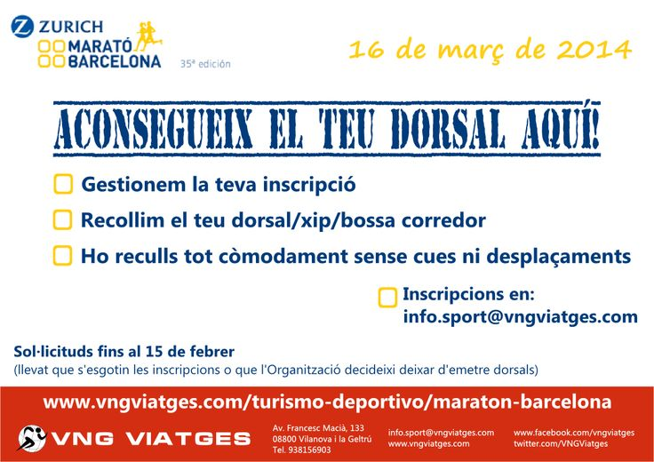 Gestión de inscripciones en grupo para la Maratón de Barcelona 2014 - Reserva anticipada de dorsales - Dorsales garantizados - VNG Viatges