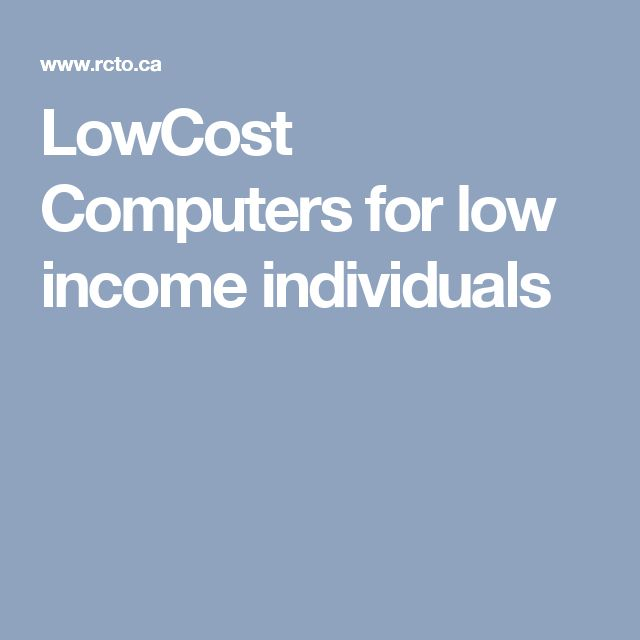 LowCost Computers for low income individuals