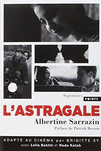 CultureWok - L'astragale, Albertine Sarrazin