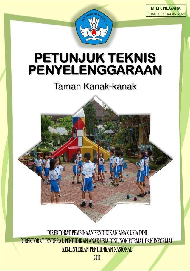 MILIK NEGARA TIDAK DIPERDAGANGKAN PETUNJUK TEKNIS PENYELENGGARAAN Taman Kanak-kanak
