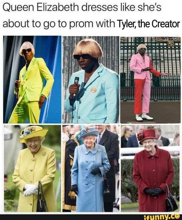 Queen Elizabeth Dresses Like She S About To Go To Prom With Tyler The Creator Ifunny Queen Elizabeth Memes Really Funny Memes The Creator