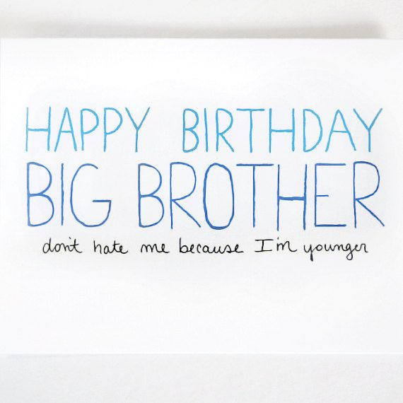 Funny Birthday Quotes For Your Brother: 1000+ Brother Birthday Quotes On Pinterest