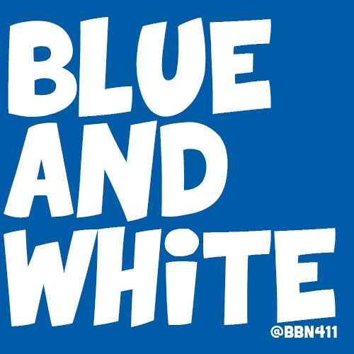 Great cheer: Blue. White.