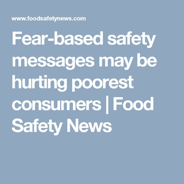 Fear-based safety messages may be hurting poorest consumers | Food Safety News