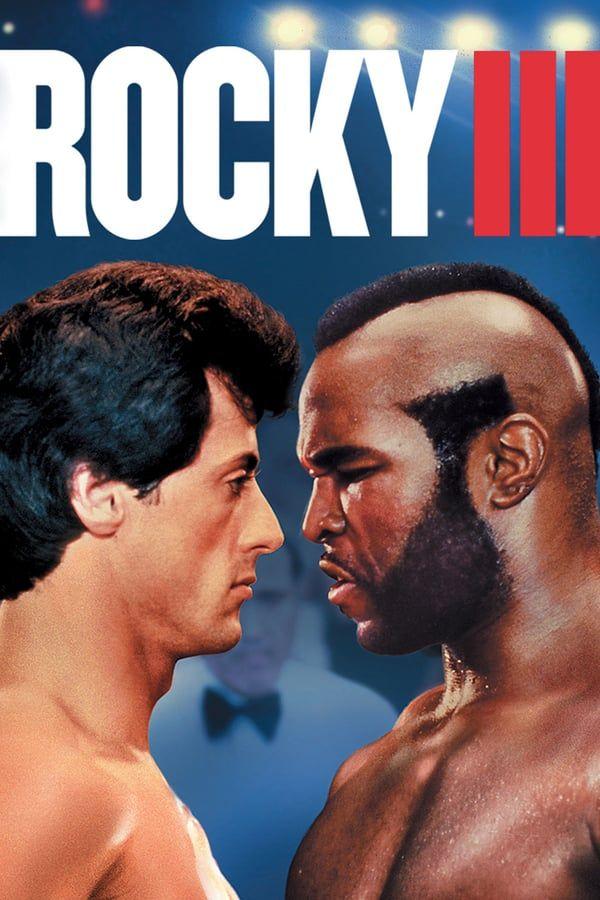 Film Rocky 3 L Oeil Du Tigre Complet Streaming Vf