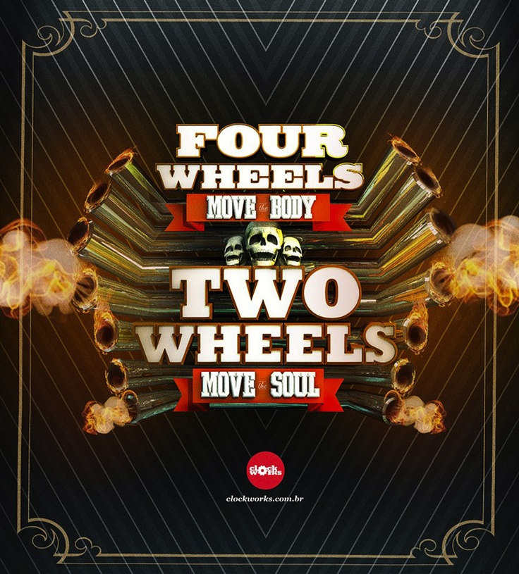 2 Wheels Move The Soul Biker Quotes Pinterest In