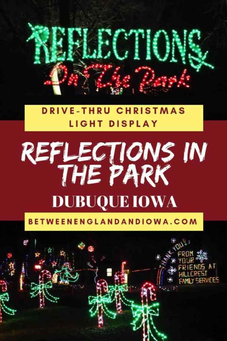 2019 Reflections in the Park Dubuque Iowa: Drive Through Christmas Light Display!   Christmas ...
