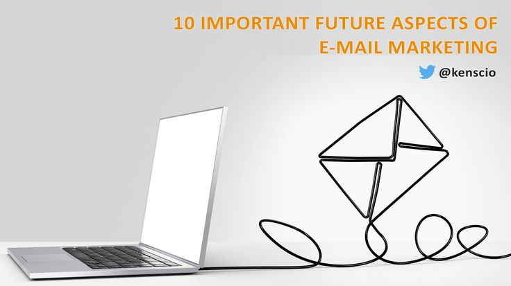 10 important future aspects of e-mail marketing: http://www.kenscio.com/blog/2016/05/24/the-future-of-email-marketing/ #EmailMarketing #FutureOfEmailMarketing #Emails #EffectiveEmailMarketing