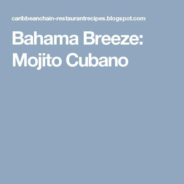 Bahama Breeze: Mojito Cubano