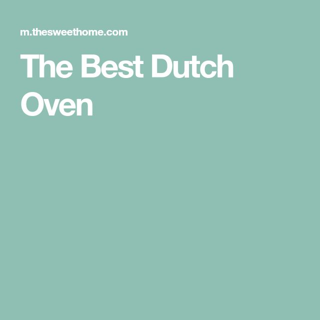 The Best Dutch Oven